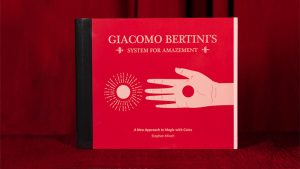 Giacomo Bertini's System for Amazement by Stephen Minch - Book