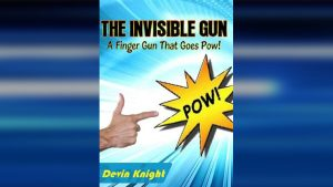 INVISIBLE GUN by Devin Knight ebook