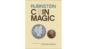 Rubinstein Coin Magic (Hardbound) by Dr. Michael Rubinstein - Book