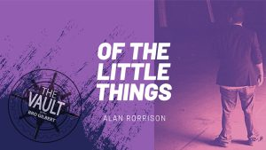 The Vault - Of the Little Things Vol. 1 by Alan Rorrison video