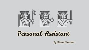 Personal Assistant by Mario Tarasinivideo