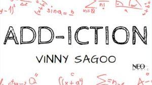 Add-iction by Vinny Sagoo video