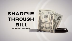 Sharpie Through Bill by Alan Rorrison and SansMinds - DVD