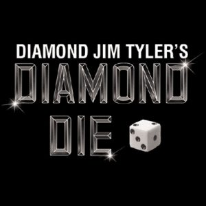 Diamond Die (1) by Diamond Jim Tyler