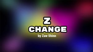 Z Change by Zaw Shinn video DOWNLOAD - Download