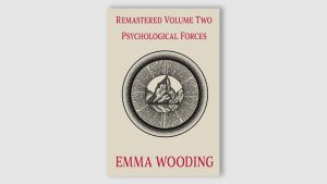 Remastered Volume Two Psychological Forces by Emma Wooding - Book