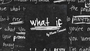 What if by Mario Tarasini video DOWNLOAD - Download