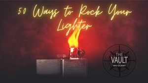 The Vault - 50 Ways to Rock your Lighter video DOWNLOAD - Download