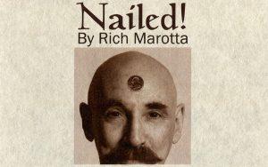 Nailed by Rich Marotta
