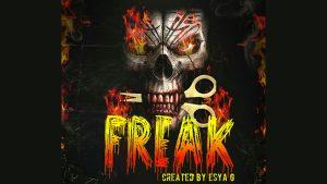 Freak by Esya G video DOWNLOAD - Download