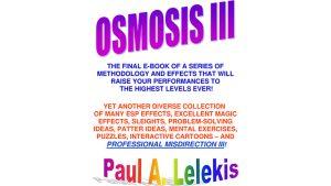 OSMOSIS III - Paul A. Lelekis Mixed Media DOWNLOAD - Download