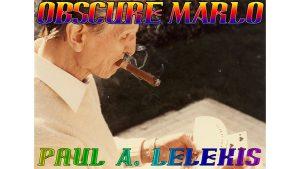 OBSCURE MARLO by Paul A. Lelekis eBook DOWNLOAD - Download