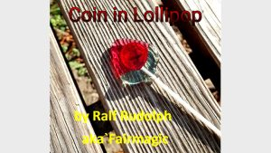 Coin in Lollipop by Ralf Rudolph aka Fairmagic video DOWNLOAD - Download