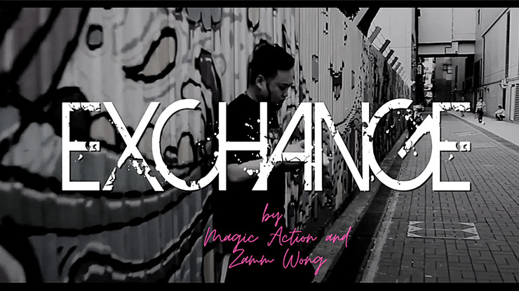 Exchange by Magic Action and Zamm Wong video DOWNLOAD - Download