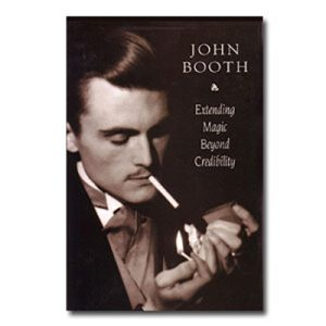 Extending Magic Beyond Credibility by John Booth - eBook DOWNLOAD - Download