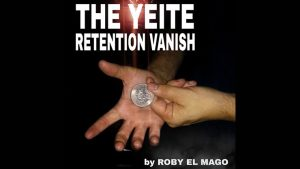 The Yeite Retention Vanish by Roby El Mago video DOWNLOAD - Download
