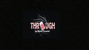 Through by Mario Tarasini video DOWNLOAD - Download