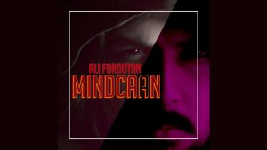 mindCAAN by Ali Foroutan video DOWNLOAD - Download