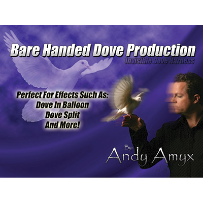 Barehanded Dove Production (Invisible Dove Harness) by Andy Amyx