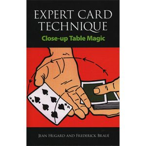 Expert Card Technique by Jean Hugard and Frederick Braue - Book