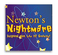 Newton's Nightmare trick