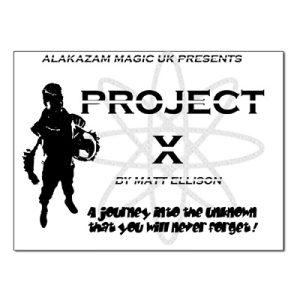 Project X by Alakazam & Matt Ellison