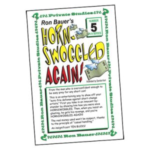 Ron Bauer Series: #5 - Hornswoggeld Again - Book