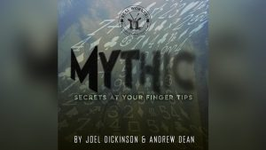 MYTHIC by Joel Dickinson & Andrew Dean