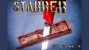 Stabber by ebbytones video DOWNLOAD - Download