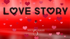 Love Story by Nico Guaman video DOWNLOAD - Download
