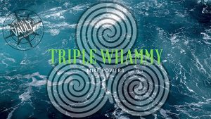 The Vault - Triple Whammy by Mike Powers video DOWNLOAD - Download