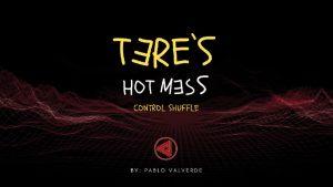 Tere's Hot Mess Control Shuffle by José Pablo Valverde - Download