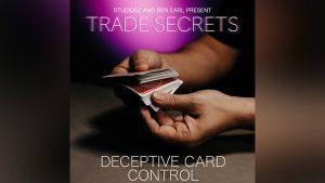Trade Secrets #5 - Deceptive Card Control by Benjamin Earl and Studio 52 video DOWNLOAD - Download