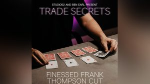Trade Secrets #3 - Finessed Frank Thompson Cut by Benjamin Earl and Studio 52 video DOWNLOAD - Download
