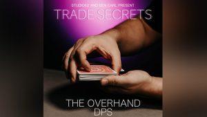 Trade Secrets #2 - The Overhand DPS by Benjamin Earl and Studio 52 video DOWNLOAD - Download