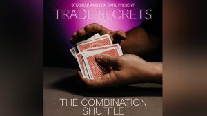 Trade Secrets #1 - The Combination Shuffle by Benjamin Earl and Studio 52 video DOWNLOAD - Download