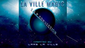La Ville Magic Presents ESP Connection By Lars La Ville video DOWNLOAD - Download