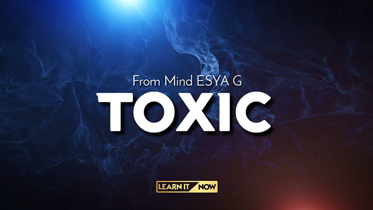 TOXIC by Esya G video DOWNLOAD - Download