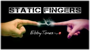 Static Fingers by Ebbytones video DOWNLOAD - Download